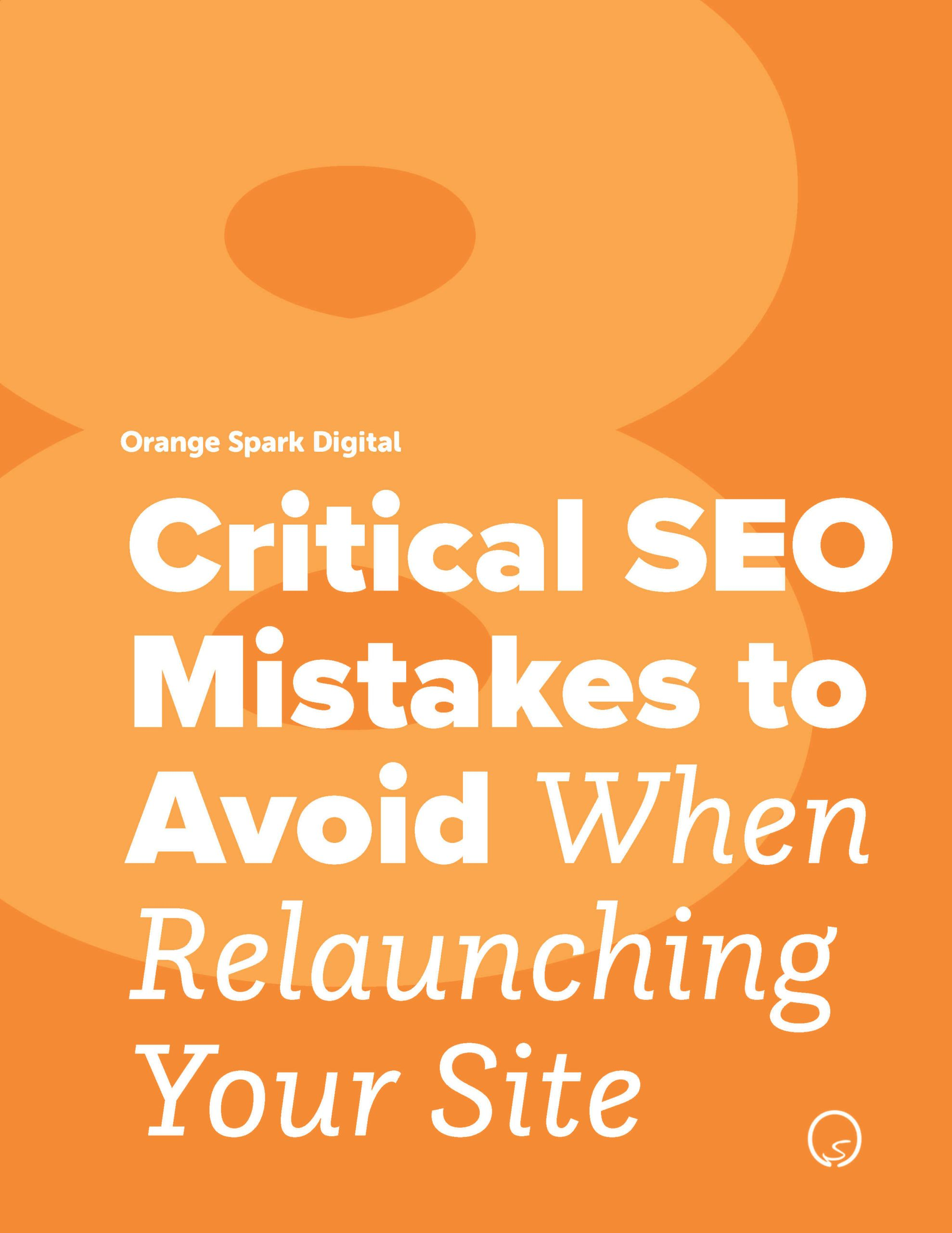 Guide: Critical SEO Mistakes to Avoid When Relaunching Your Site